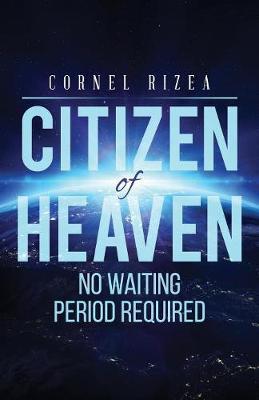 Citizen of Heaven by Cornel Rizea
