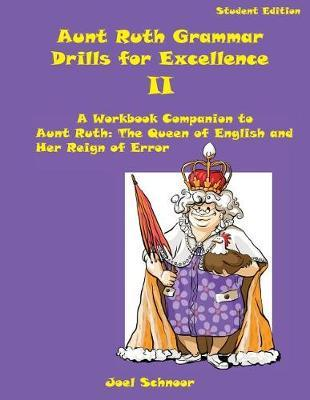 Aunt Ruth Grammar Drills for Excellence II by Joel F Schnoor image