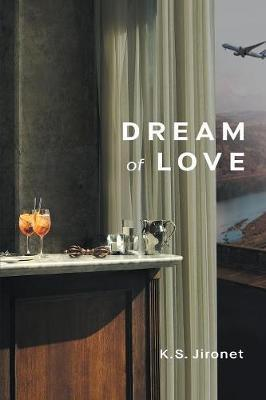 Dream of Love by K S Jironet image