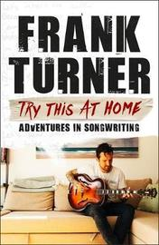 Try This At Home by Frank Turner