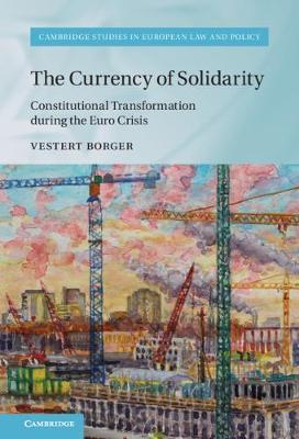 The Currency of Solidarity by Vestert Borger