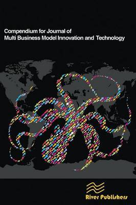 Compendium for Journal of Multi Business Model Innovation and Technology by Peter Lindgren