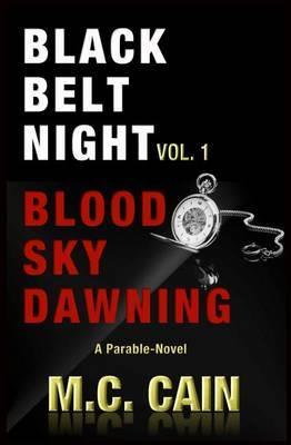 Black Belt Night Vol. 1 by M C Cain image