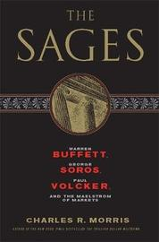 The Sages by Charles R Morris