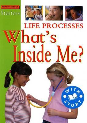 Starters: Life Processes-What's Inside Me? by Sally Hewitt image
