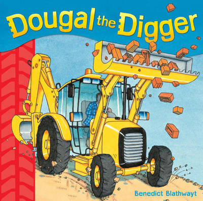 Dougal the Digger: 1 by Benedict Blathwayt image
