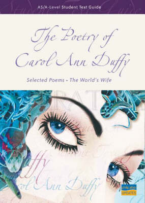 AS/A-level Student Text Guide: the Poetry of Carol Ann Duffy by Marian Cox image