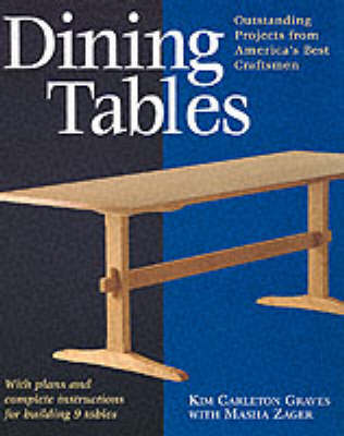 Dining Tables by Kim Carleton Graves