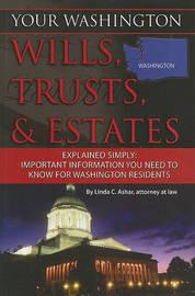 Your Washington Wills, Trusts, & Estates Explained Simply by Linda C Ashar image