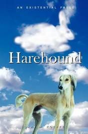 Harehound by Gary M Koeppel