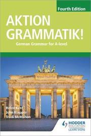 Aktion Grammatik! Fourth Edition by John Klapper
