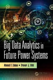 Big Data Analytics in Future Power Systems image