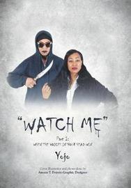 Watch Me by Yojo image