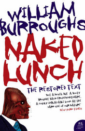 Naked Lunch: The Restored Text by William S Burroughs image
