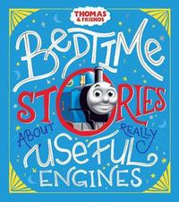 Bedtime Stories about Really Useful Engines by Thomas & Friends image