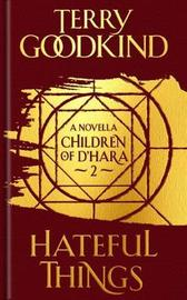 Hateful Things by Terry Goodkind image