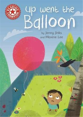 Reading Champion: Up Went the Balloon by Jenny Jinks