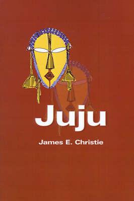 Juju by James E. Christie image