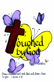 Touched By God by Gayle, E. Frankford
