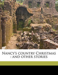 Nancy's Country Christmas: And Other Stories by Eleanor Hoyt Brainerd