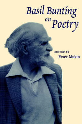 Basil Bunting on Poetry by Basil Bunting