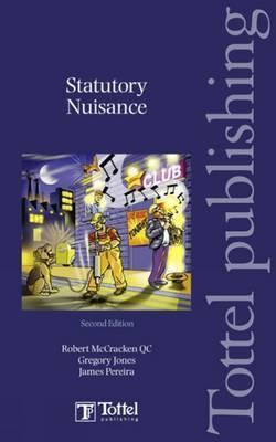 Statutory Nuisance by Gregory Jones, QC