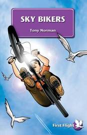 Sky Bikers by Tony Norman