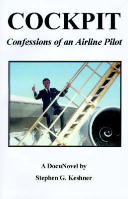 Cockpit Confessions of an Airline Pilot by Stephen G. Keshner image