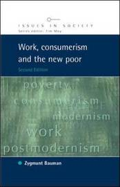 Work, Consumerism and the New Poor by Zygmunt Bauman