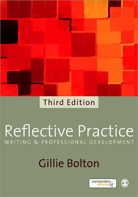 Reflective Practice: Writing and Professional Development by Gillie Bolton image