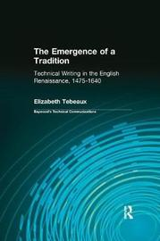 The Emergence of a Tradition by Elizabeth Tebeaux