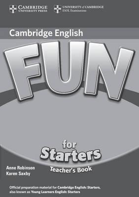 Fun for Starters Teacher's Book by Anne Robinson