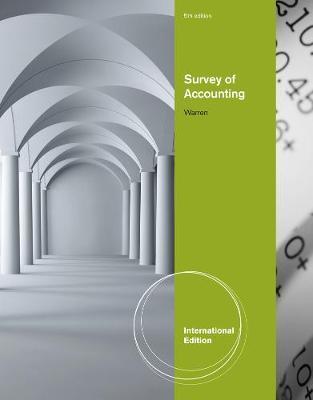 Survey of Accounting, International Edition by Carl Warren