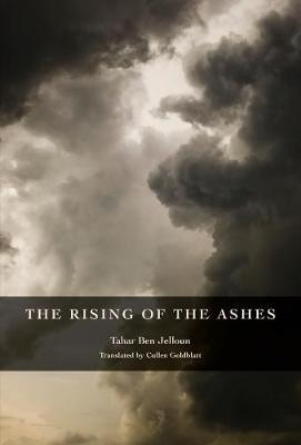 Rising of the Ashes by Tahar Ben Jelloun