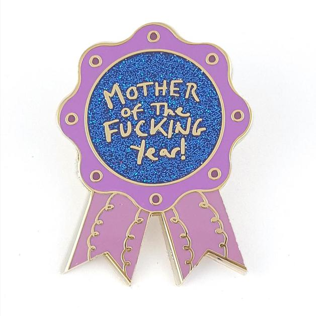 Mother Of The F*cking Year Lapel Pin