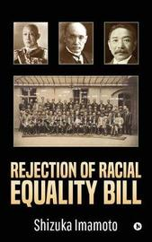Rejection of Racial Equality Bill by Shizuka Imamoto