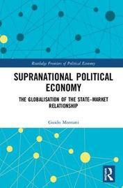 Supranational Political Economy by Guido Montani image
