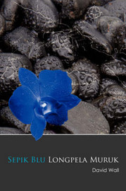 Sepik Blu Longpela Muruk by David Wall image