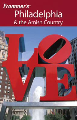 Frommer's Philadelphia and the Amish Country by Lauren McCutcheon image