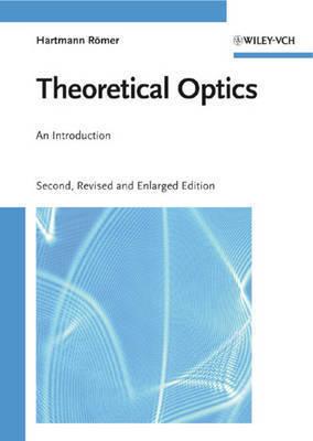 Theoretical Optics by Hartmann Romer