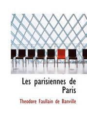 Les Parisiennes de Paris by Theodore de Banville image
