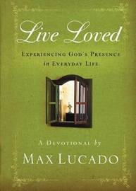 Live Loved by Max Lucado