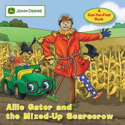 John Deere: Allie Gator and the Mixed-Up Scarecrow: No. 2