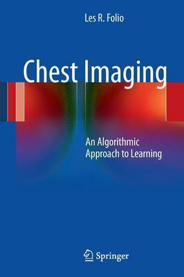 Chest Imaging by Les R. Folio