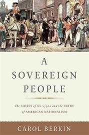 A Sovereign People by Carol Berkin image