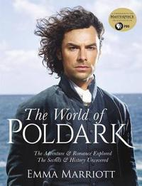 The World of Poldark by Emma Marriott