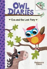Eva and the Lost Pony by Rebecca Elliott