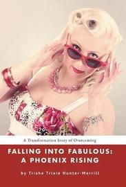Falling Into Fabulous by Trisha Trixie Hunter-Merrill image