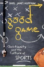Good Game by Shirl J. Hoffman image