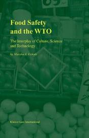 Food Safety and the WTO by Marsha A. Echols